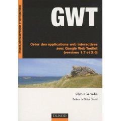 GWT - Créer des applications web interactives avec Google Web Toolkit