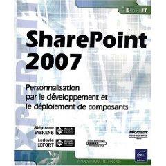 Pierre Chauvin - SharePoint 2007 - Personnalisation, développement et déploiement